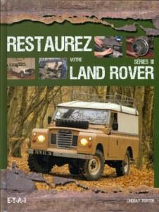 Restaurez votre Land Rover série 3 (FR)